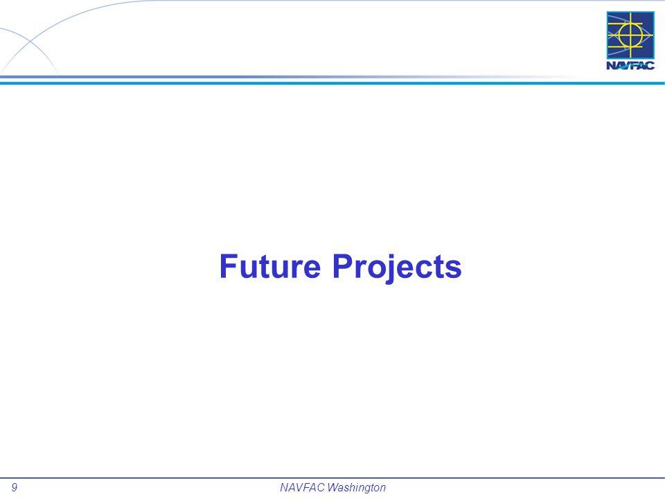 Future Projects NAVFAC Washington