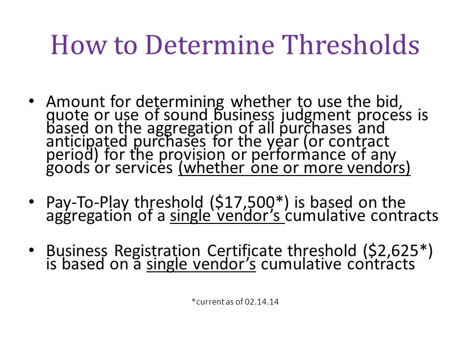 How to Determine Thresholds