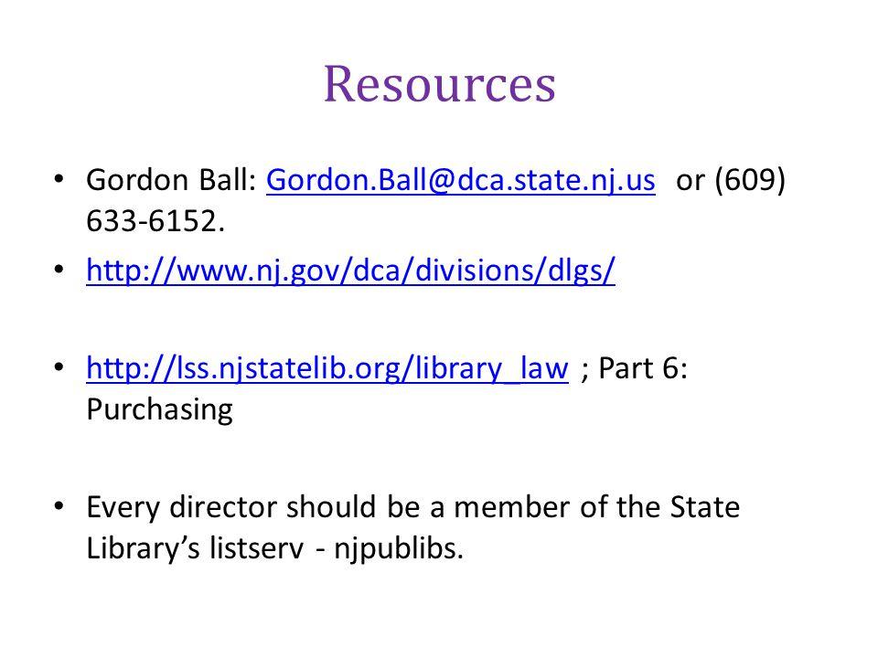 Resources Gordon Ball: Gordon.Ball@dca.state.nj.us or (609) 633-6152.