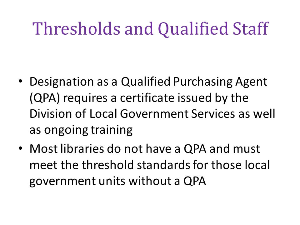 Thresholds and Qualified Staff