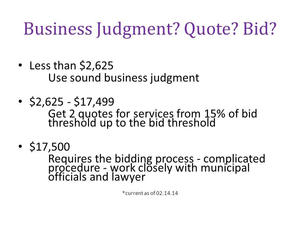 Business Judgment Quote Bid