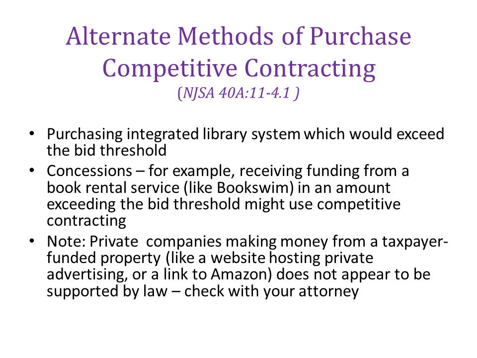 Alternate Methods of Purchase Competitive Contracting (NJSA 40A:11-4