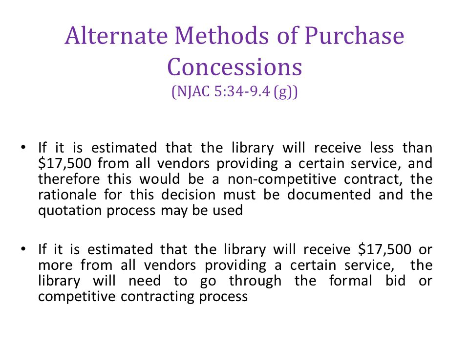 Alternate Methods of Purchase Concessions (NJAC 5:34-9.4 (g))