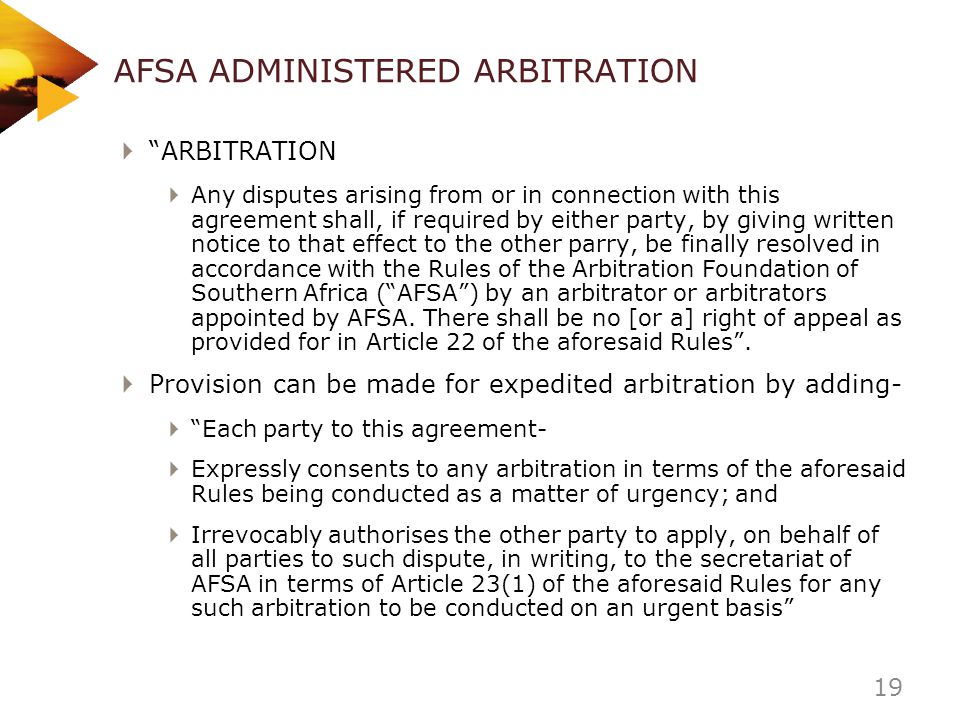 AFSA ADMINISTERED ARBITRATION