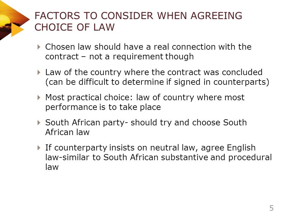 FACTORS TO CONSIDER WHEN AGREEING CHOICE OF LAW