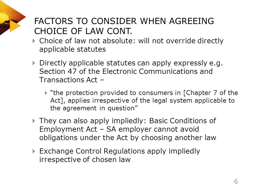 FACTORS TO CONSIDER WHEN AGREEING CHOICE OF LAW CONT.