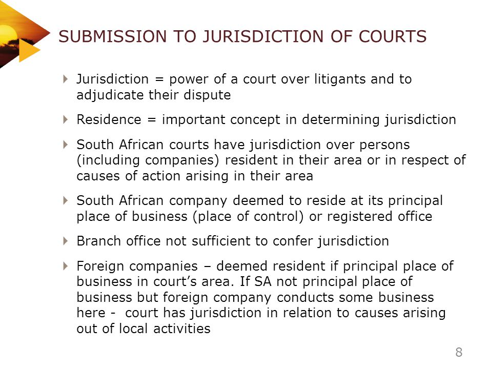 SUBMISSION TO JURISDICTION OF COURTS