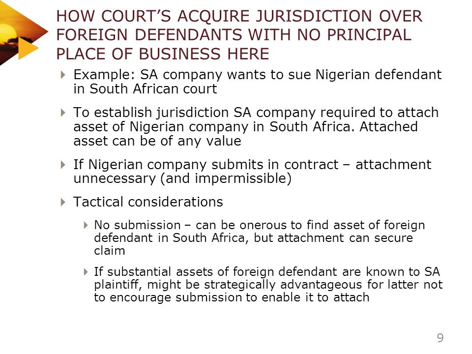 HOW COURT'S ACQUIRE JURISDICTION OVER FOREIGN DEFENDANTS WITH NO PRINCIPAL PLACE OF BUSINESS HERE