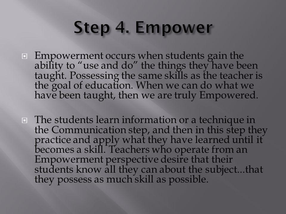 Step 4. Empower