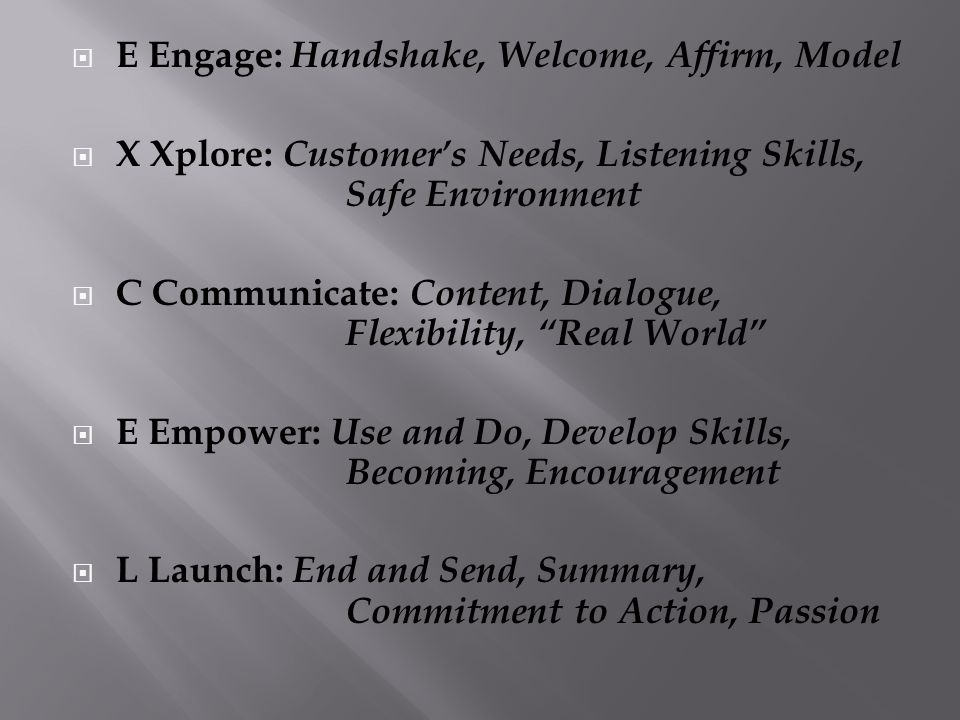 E Engage: Handshake, Welcome, Affirm, Model