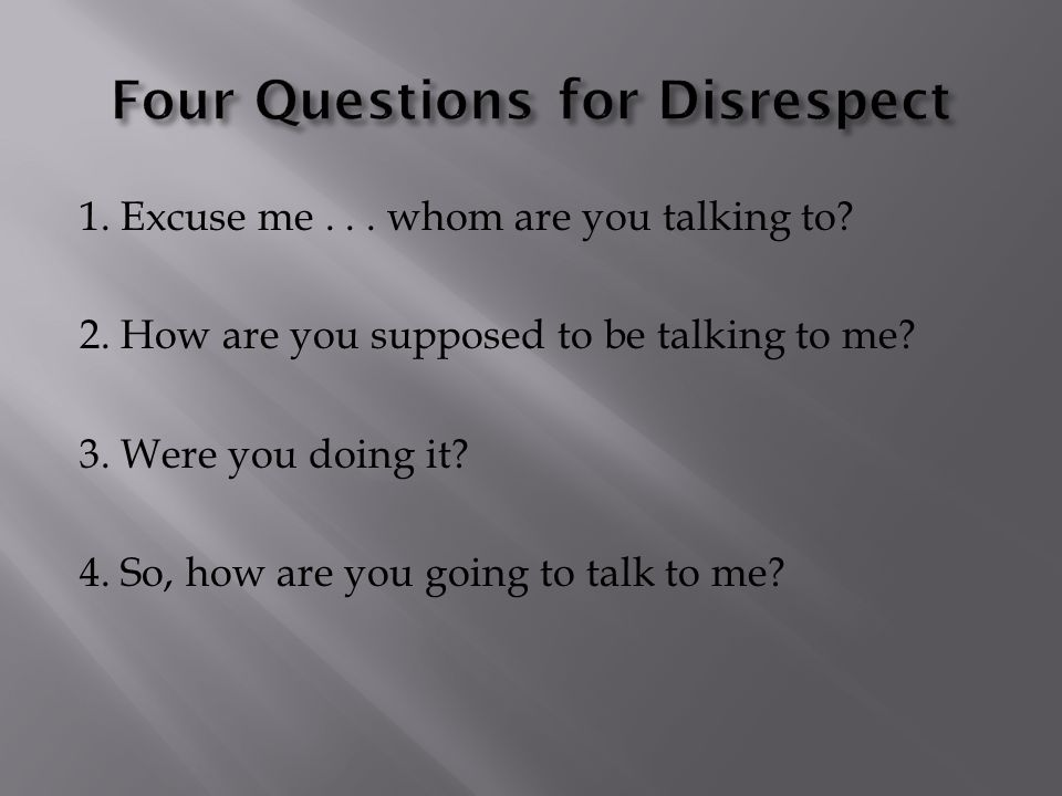 Four Questions for Disrespect