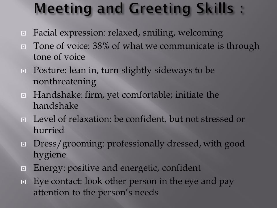 Meeting and Greeting Skills :