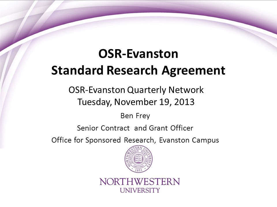 OSR-Evanston Standard Research Agreement
