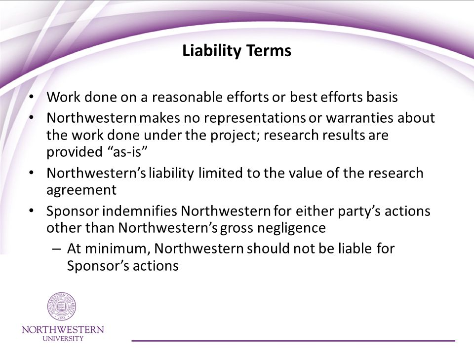Liability Terms Work done on a reasonable efforts or best efforts basis.