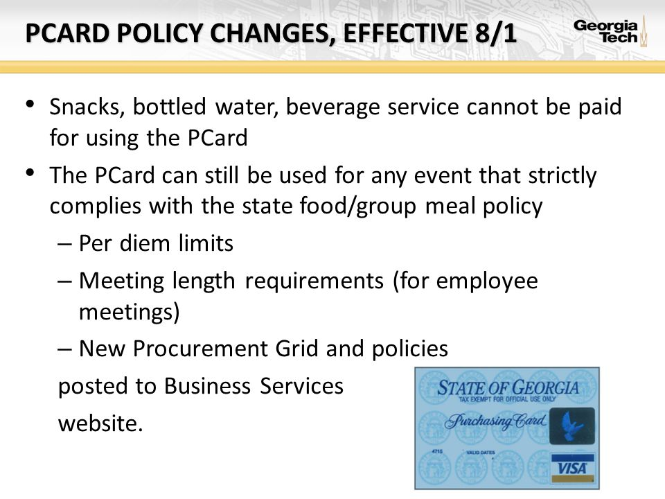 PCARD POLICY CHANGES, EFFECTIVE 8/1