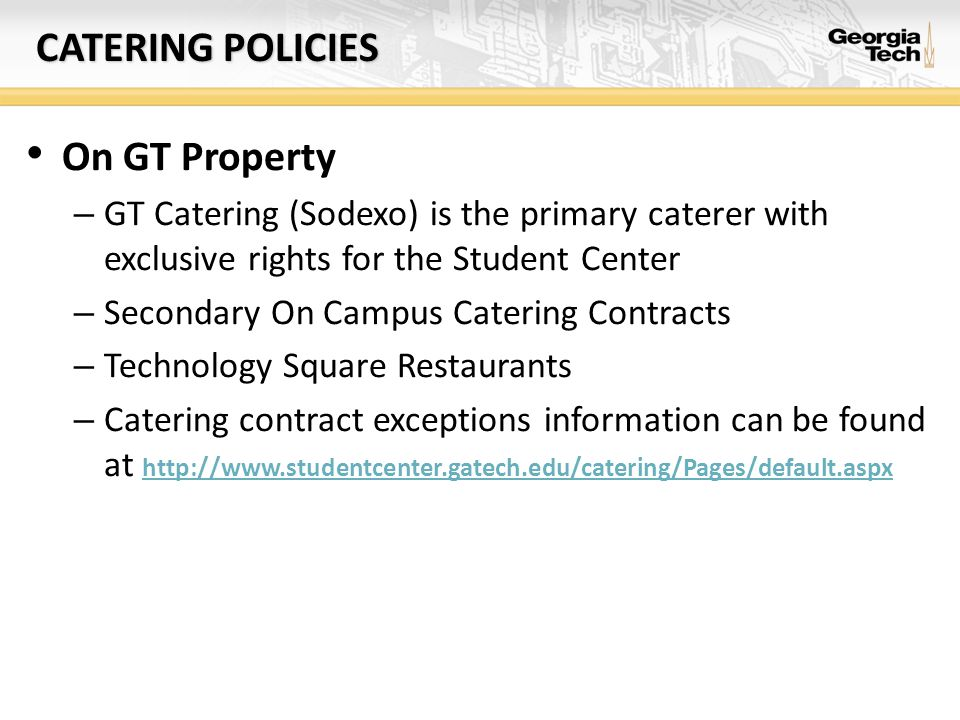 Catering POLICIES On GT Property