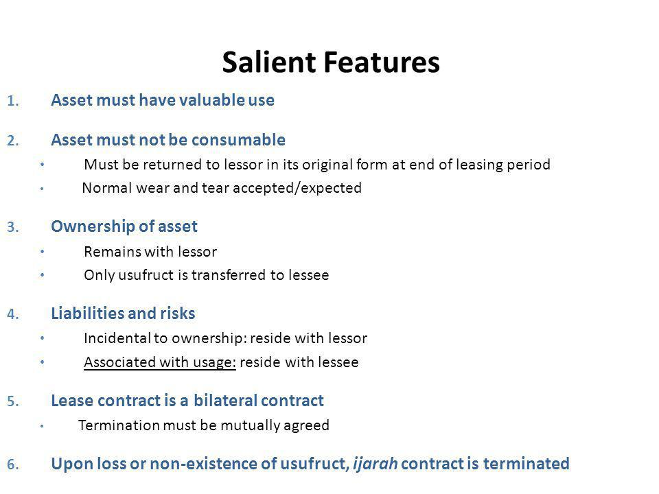 Salient Features Asset must have valuable use