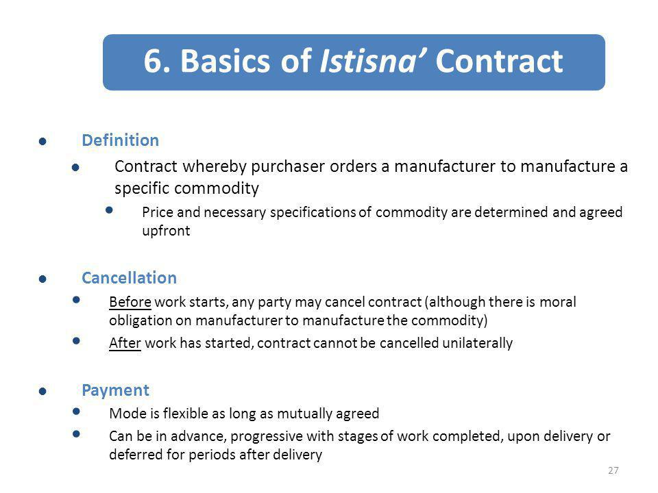 6. Basics of Istisna' Contract