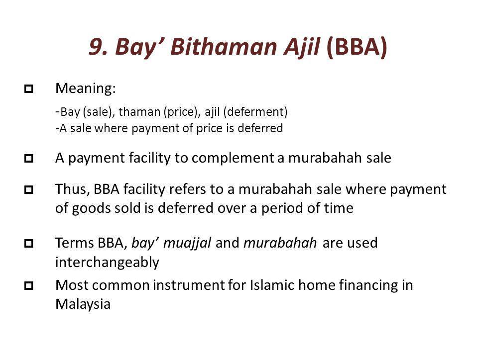9. Bay' Bithaman Ajil (BBA)