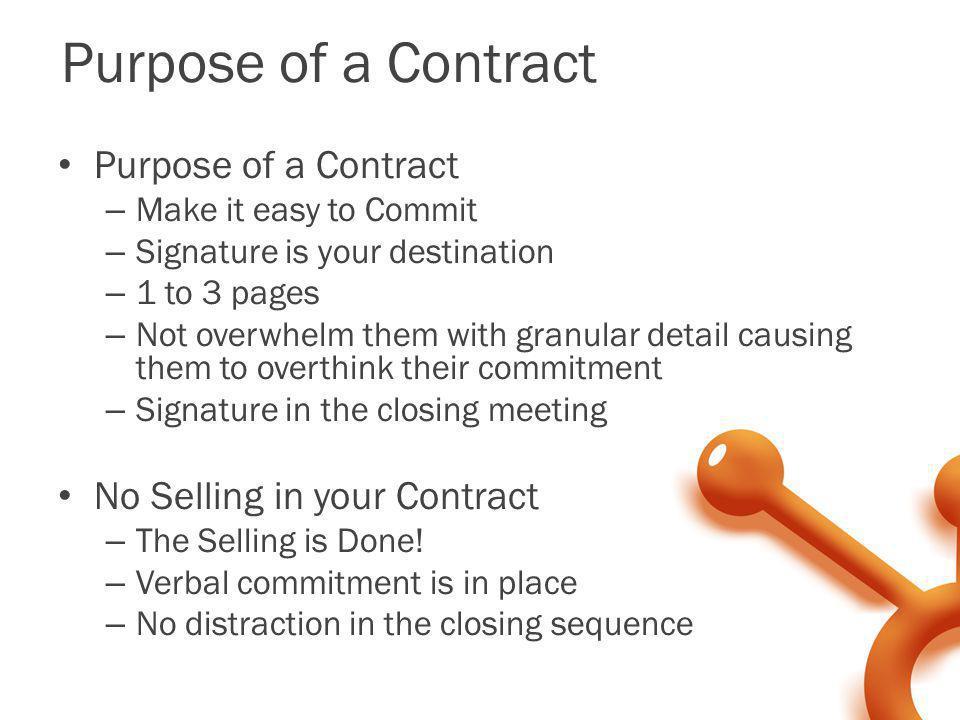 Purpose of a Contract Purpose of a Contract
