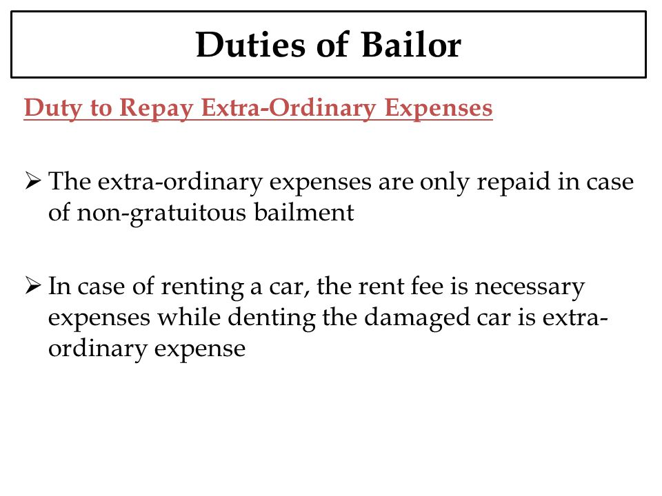 Duties of Bailor Duty to Repay Extra-Ordinary Expenses