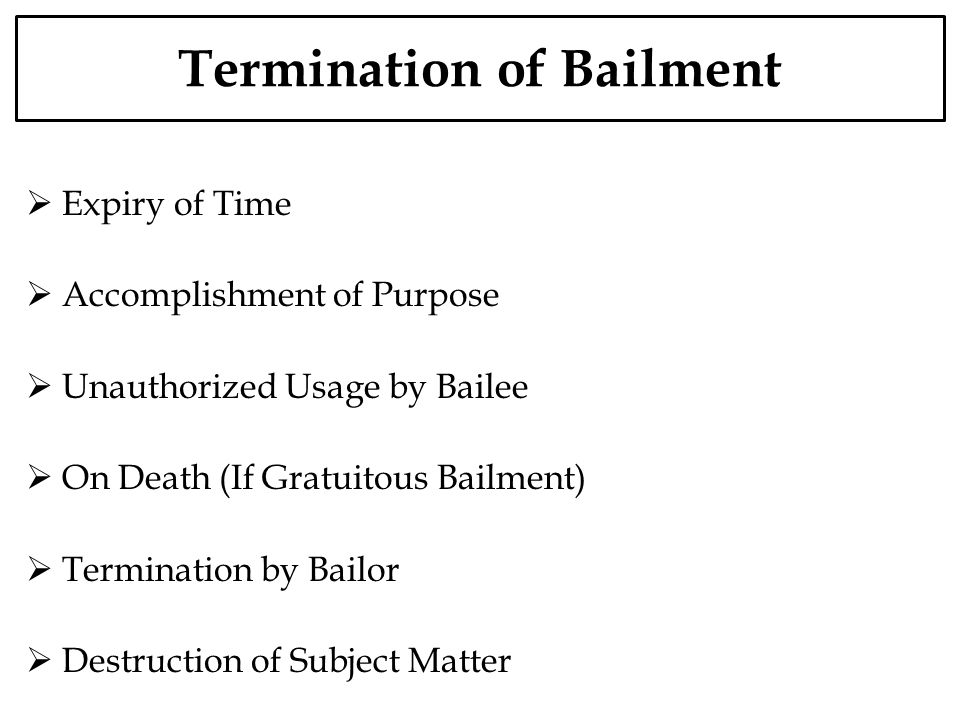 Termination of Bailment