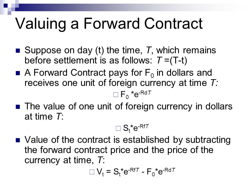 Valuing a Forward Contract