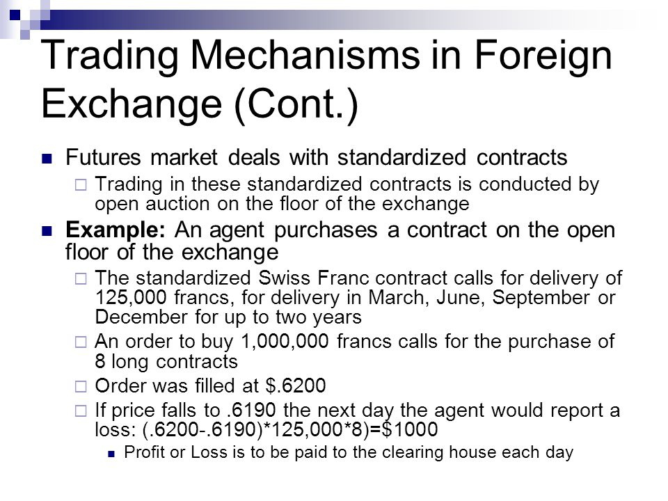 Trading Mechanisms in Foreign Exchange (Cont.)