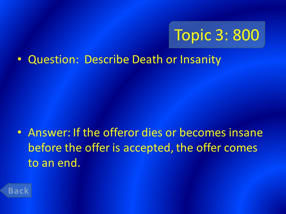 Topic 3: 800 Question: Describe Death or Insanity