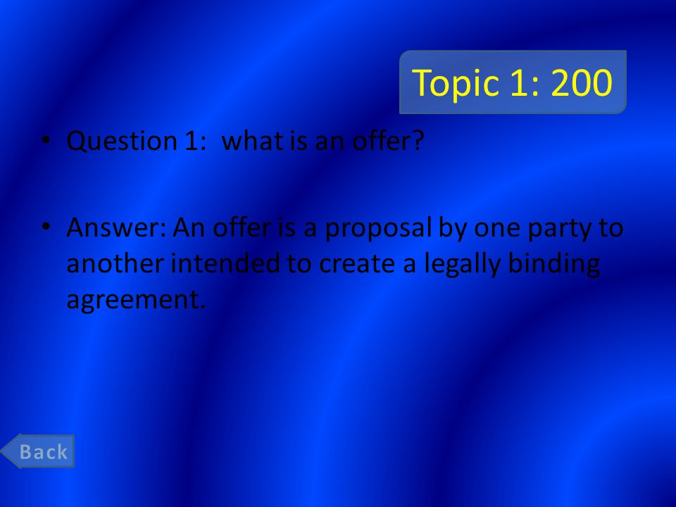 Topic 1: 200 Question 1: what is an offer