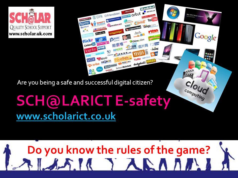 SCH@LARICT E-safety www.scholarict.co.uk