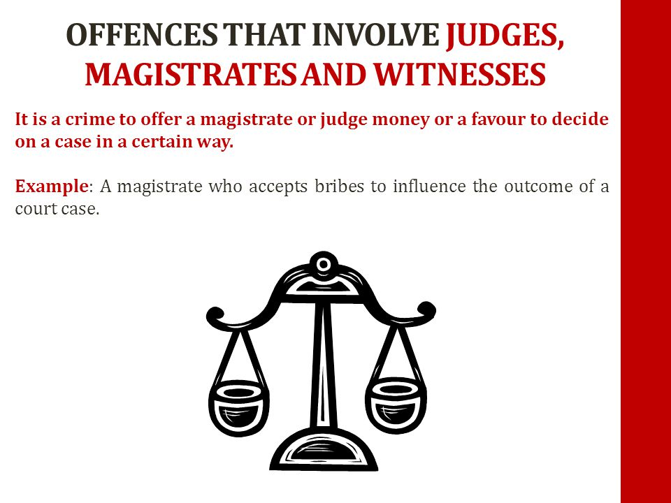 OFFENCES THAT INVOLVE JUDGES, MAGISTRATES AND WITNESSES