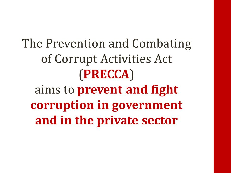 The Prevention and Combating of Corrupt Activities Act (PRECCA)
