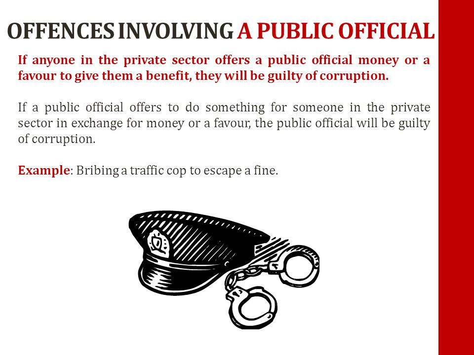 OFFENCES INVOLVING A PUBLIC OFFICIAL