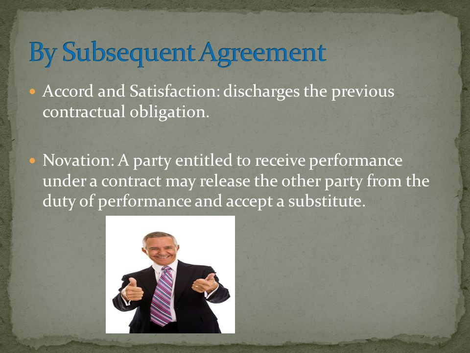 By Subsequent Agreement