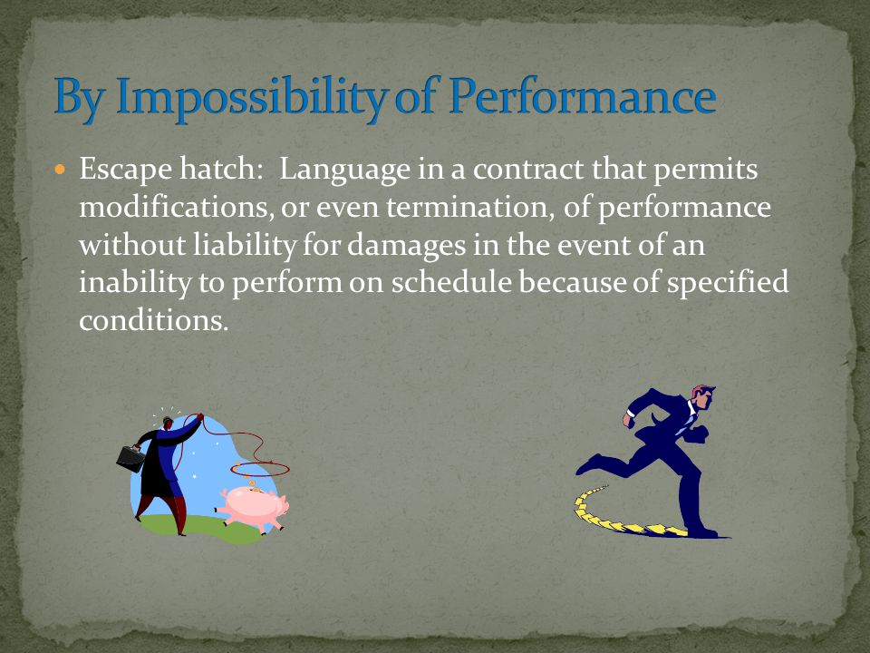 By Impossibility of Performance