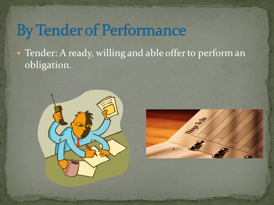 By Tender of Performance