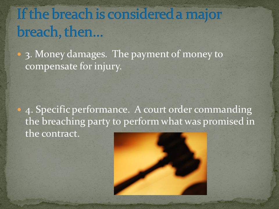 If the breach is considered a major breach, then…