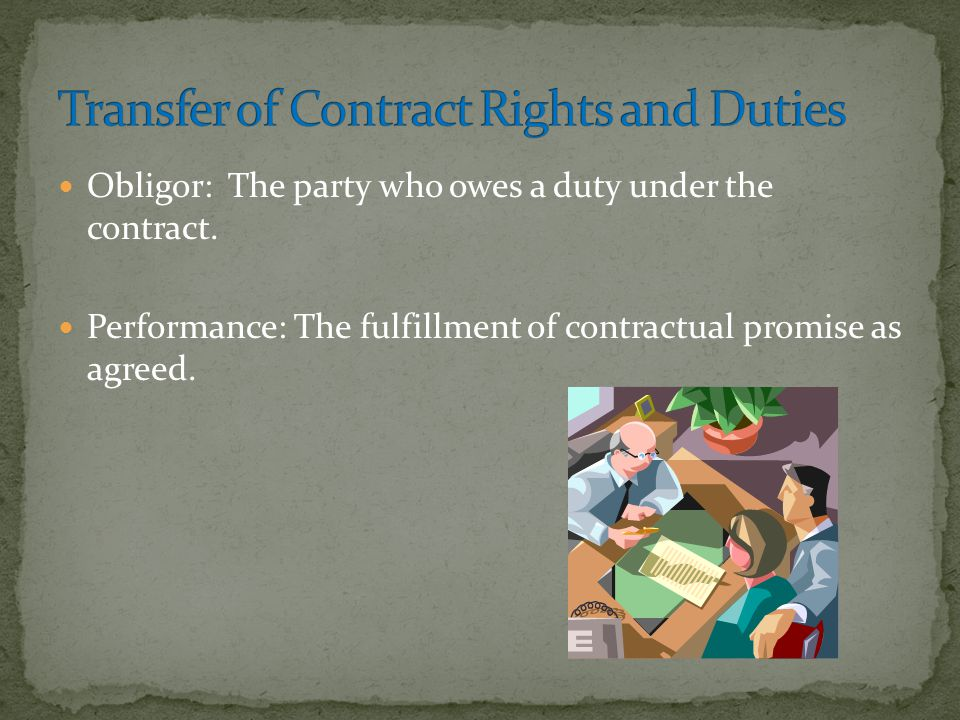 Transfer of Contract Rights and Duties