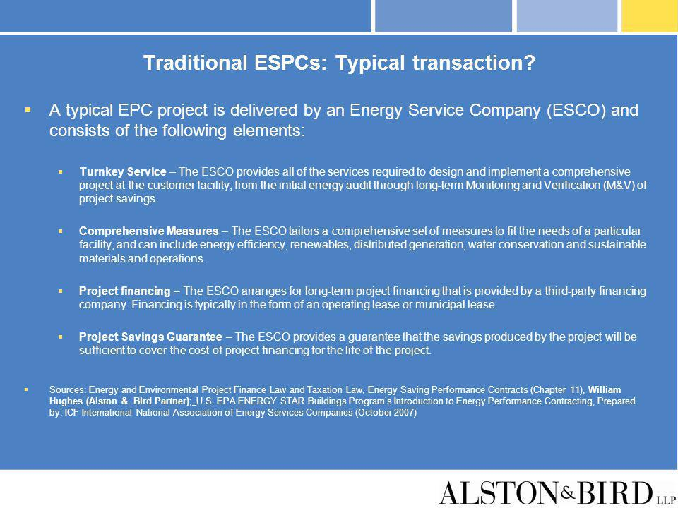 Traditional ESPCs: Typical transaction