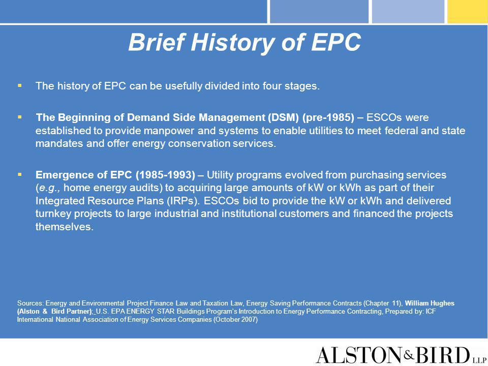 Brief History of EPC The history of EPC can be usefully divided into four stages.