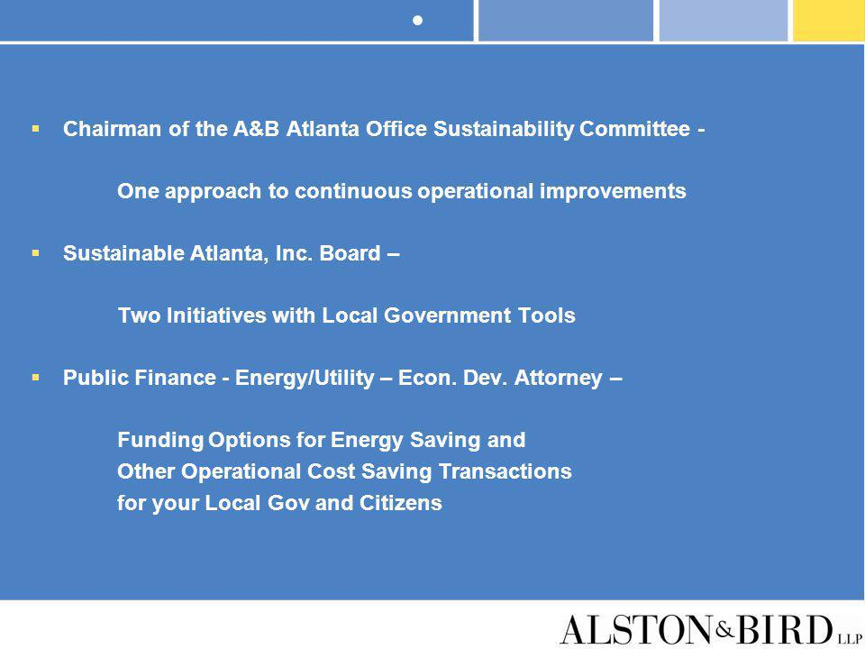 Chairman of the A&B Atlanta Office Sustainability Committee -