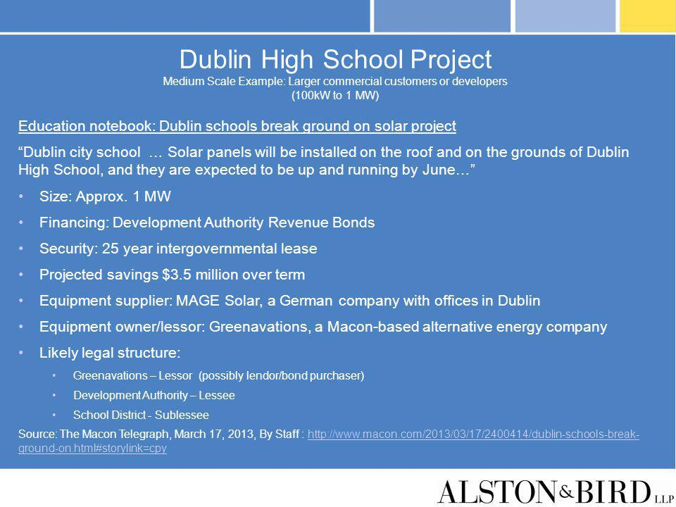 Dublin High School Project Medium Scale Example: Larger commercial customers or developers (100kW to 1 MW)