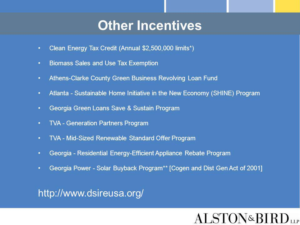 Other Incentives http://www.dsireusa.org/