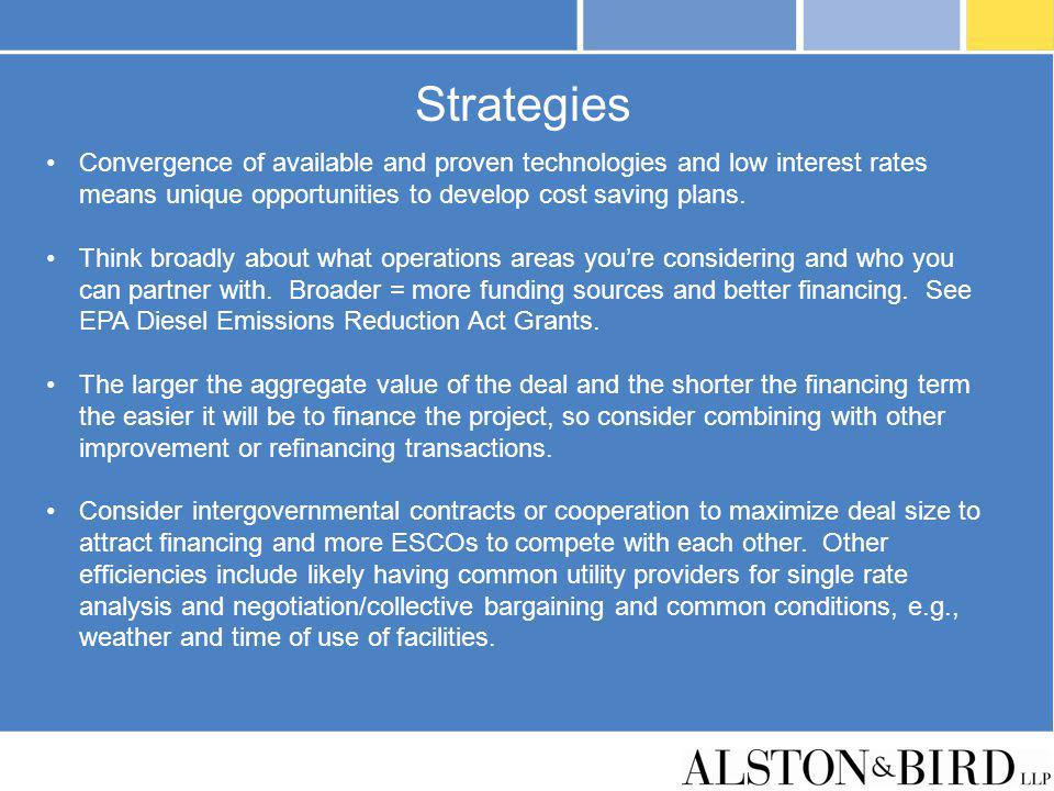 Strategies Convergence of available and proven technologies and low interest rates means unique opportunities to develop cost saving plans.
