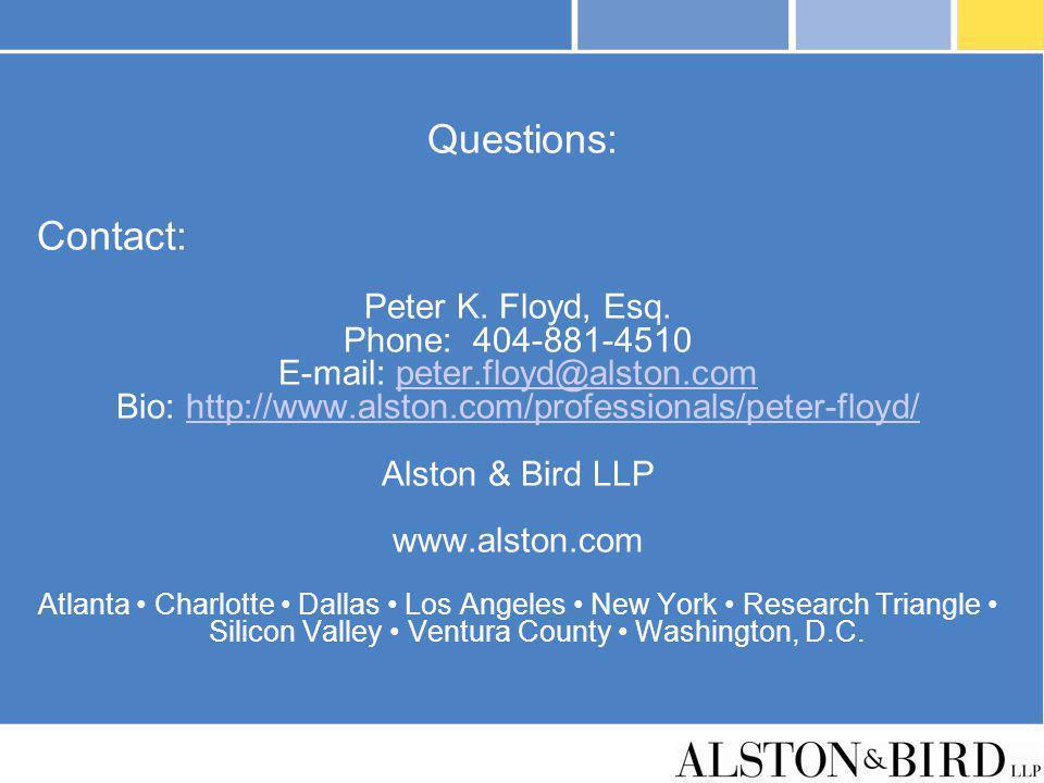 Questions: Contact: Peter K. Floyd, Esq. Phone: 404-881-4510