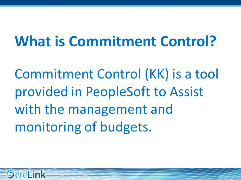 What is Commitment Control