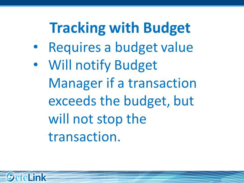 Tracking with Budget Requires a budget value