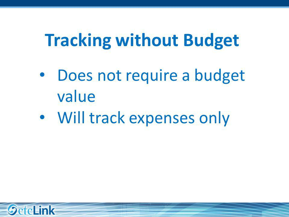 Tracking without Budget