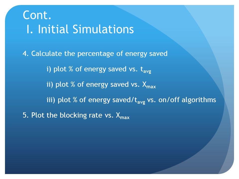 Cont. I. Initial Simulations